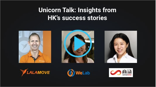 Unicorn Talk: Insights from HK's success stories