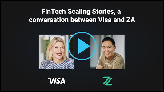 FinTech Scaling Stories, a conversation between Visa and ZA